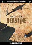 Il perimetro. Deadline Vol. 1