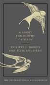 A Short Philosophy of Birds