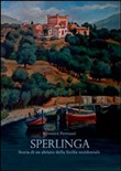 Sperlinga. Storia di un abitato della Sicilia occidentale