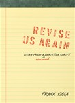 revise us again: living f...