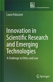 Innovation in scientific research and emerging technologies. A challenge to ethics and law