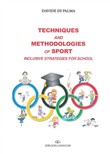 Techniques and methodologies of sport. Inclusive strategies for school