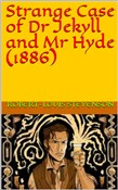 Strange Case of Dr Jekyll and Mr Hyde (1886)