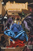 Maledetto. Shadowpact. Vol. 2