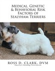 Medical, Genetic & Behavioral Risk Factors of Sealyham Terriers