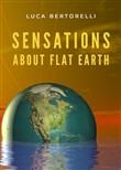 Sensations about flat earth