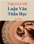 Th?c Hành Vi?t Lu?n Van Th?n H?c