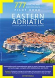 777 harbours and anchorages. Eastern Adriatic. Slovenia, Croatia, Montenegro, Albania. Pilot Book