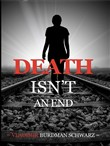 Death Isn't an End