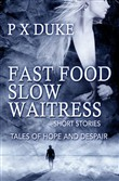 Fast Food Slow Waitress