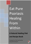 Eat Pure Psoriasis Healing From Within