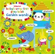 Baby's very first play book. Garden words. Ediz. a colori
