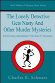 The Lonely Detective Gets Nasty and Other Murder Mysteries