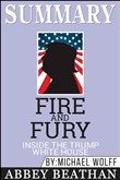 summary: fire and fury: i...