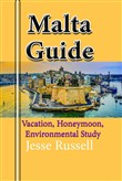 Malta Guide: Vacation, Honeymoon, Environmental Study