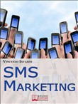 sms marketing. come guada...
