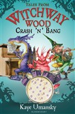 tales from witchway wood:...