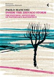Inside the Zhivago storm. The editorial adventures of Pasternak's masterpiece. Anno quarantasettesimo
