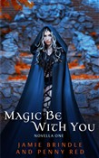 Magic Be With You
