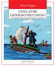 L'educatore geografo dell'umano
