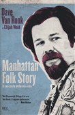 Manhattan folk story