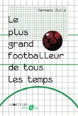 le plus grand footballeur...