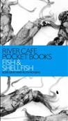 River Cafe Pocket Books: Fish and Shellfish