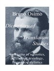 Dictionary of translation studies with terms of semiotics, psychology textology, linguistics, stylistics