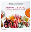 Mindful Eating. Nutrire la mente, nutrire il corpo. Audiolibro. CD Audio formato MP3