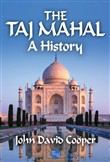 The Taj Mahal: A History