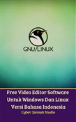 Free Video Editor Software Untuk Windows Dan Linux Versi Bahasa Indonesia