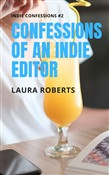 Confessions of an Indie Editor