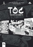 Toc. Talenti a fumetti, talent of comics