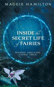 Inside the Secret Life of Fairies