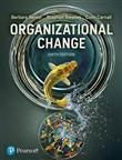 Organizational Change, 6th Edition