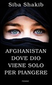 afghanistan, dove dio vie...