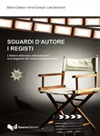 Sguardi d'autore. I registi. L'italiano attraverso video interviste ai protagonisti del cinema contemporaneo. Con DVD video
