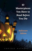 10 Masterpieces You Have to Read Before You Die [Halloween Edition]