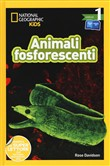 Animali fosforescenti. Livello 1