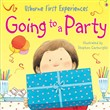 Usborne First Experiences: Going to a Party