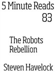 The Robots Rebellion