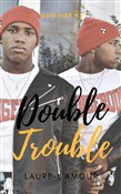 double trouble: a short &...