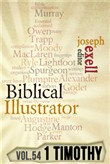 The Biblical Illustrator - Pastoral Commentary on 1 Timothy