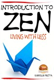 Introduction to Zen: Living With Less
