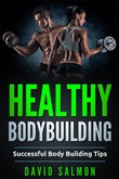 Healthy Bodybuilding
