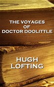 Hugh Lofting - The Voyages Of Doctor Doolittle