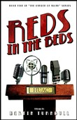 reds in the beds: a novel...