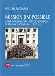 Mission (im)possible. Come riorganizzare l'Istituto Superiore di Sanità e uscirne vivi... e felici!