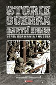 Storie di guerra. Vol. 7: 1945: Germania-Russia