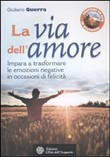 La via dell'amore. Con DVD